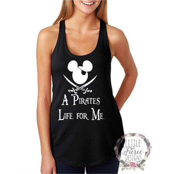 Disney Tank Top Pirates Life for Me Disney Shirt Disney Mickey Pirate... ($23) ❤ liked on Polyvore featuring tops, black, tanks, women's clothing, pirate tank top, pirates jerseys, racerback tank, sparkly tank top and sparkly tops