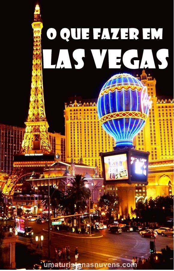 Dicas práticas do que fazer na fabulosa Las Vegas nos Estados Unidos.