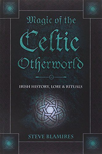 Magic of the Celtic Otherworld: Irish History, Lore & Rituals (Llewellyn's Celtic Wisdom) by Stephen Blamires http://www.amazon.com/dp/0738706574/ref=cm_sw_r_pi_dp_4QKZvb0E43J4B