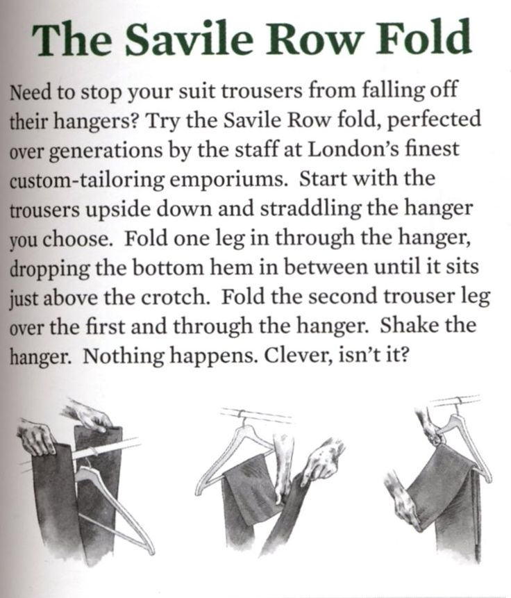 keep your slacks from slipping off the hanger: Fashion, Hanging Pants, Style, Dresses Pants, Suits Rules, Row Folding, Hangers, Life Hacks, Savile Row