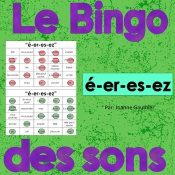 """This is a Phonics Bingo game to help your students practice French Phonics.  There are 30 Bingo cards of 25 phonetically spelled words which practice the different ways to write the sound """""""" (-er-es-ez) Each card contains all the words, but placed in different squares."""