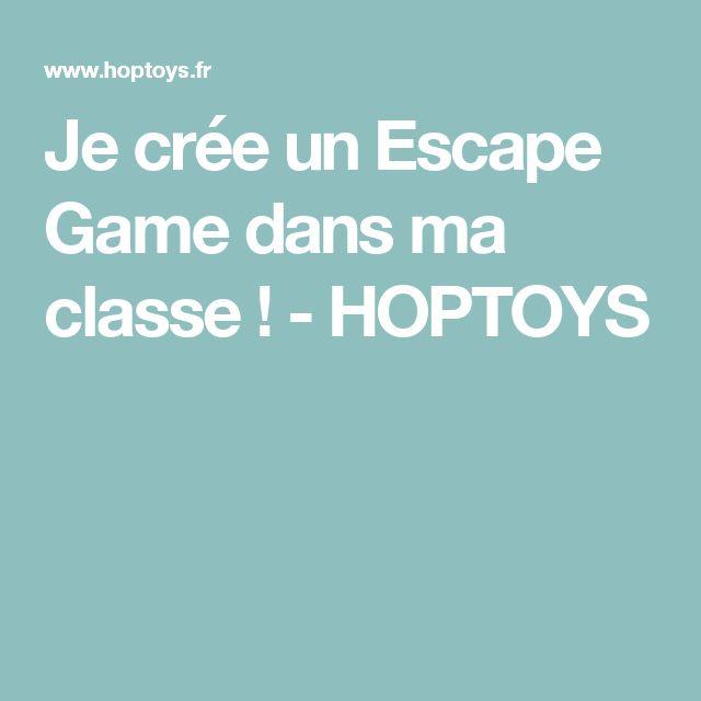 Je crée un Escape Game dans ma classe ! - HOPTOYS
