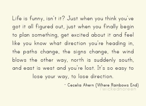 Cecelia Ahern ... She has some pretty amazing quotes
