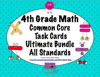 4th Grade Common Core Math Task Cards - This 325+ page resource has a set of 24 task cards for each of the 4th grade Common Core Standards in math. Wow! $