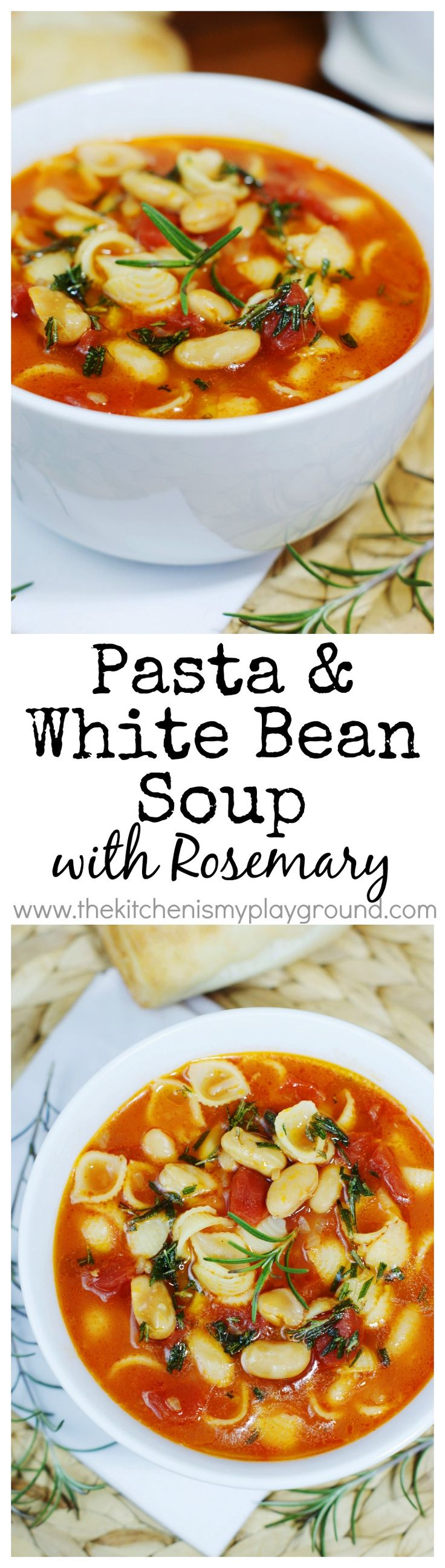 Pasta e Fagioli ~ flavorful, hearty pasta & white bean soup with rosemary. www.thekitchenismyplayground.com