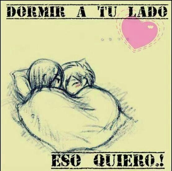 Dormir a tu lado, eso quiero. #amor #love