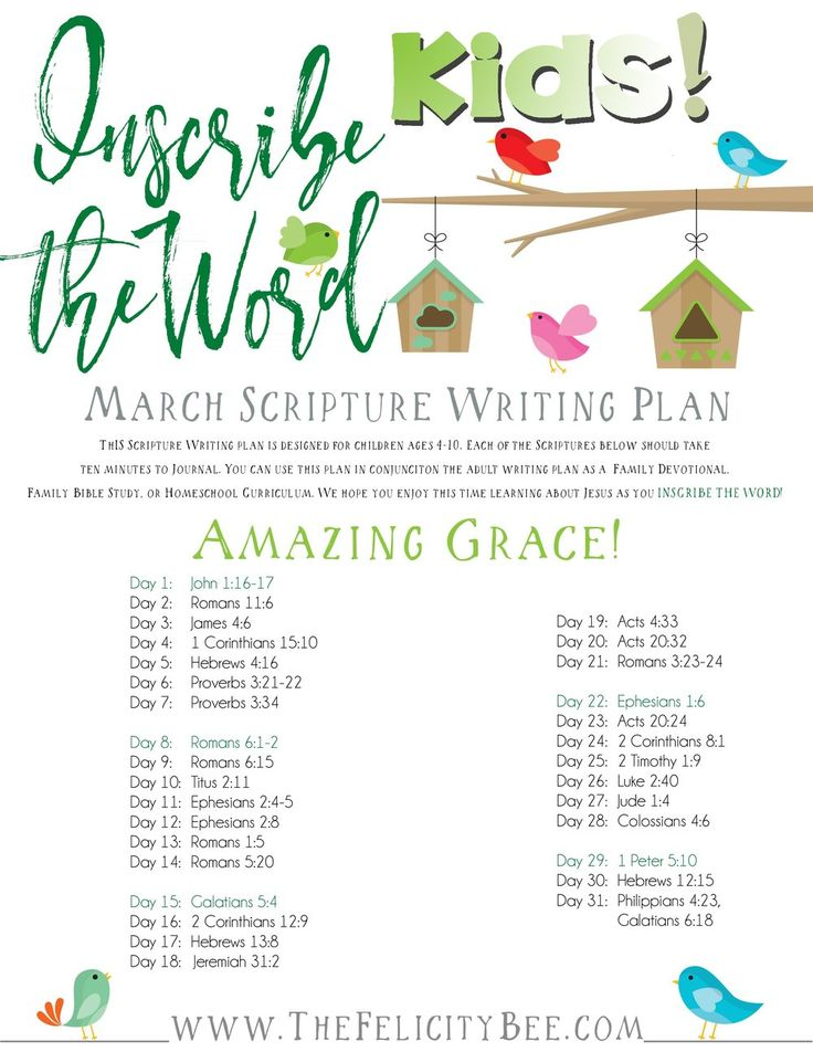 Click this Pin to download the March Kids Scripture Writing Plan! Inscribe the Word- March Scripture Writing Plan FOR KIDS is here! In this months Bible Study, we are studying what the Word has to say about GOD'S AMAZING GRACE. I pray that you join us over at The Felicity Bee as we hear God in a fresh new way, and inspire our Kids to hear the voice of The Lord.