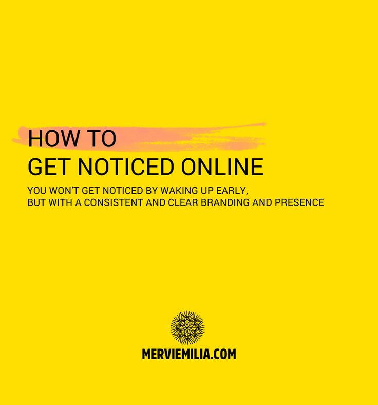 How to get noticed by using consistent branding and undeniable online presences. Branding tips, online entrepreneurship, building businesses, grow your blog, web marketing.