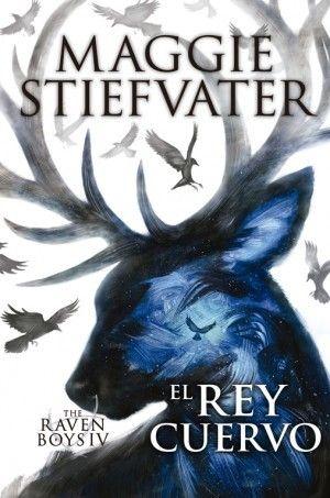 The raven boys 4 - El rey cuervo