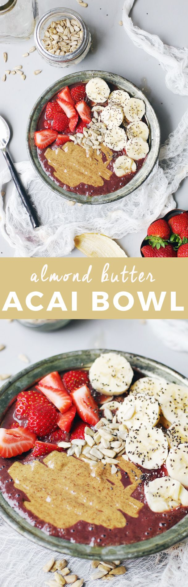 Almond Butter Acai Bowl | acai bowl recipe ideas | homemade acai bowls | how to make an acai bowl | healthy breakfast ideas | breakfast recipe ideas | fresh fruit recipe ideas | homemade healthy breakfast recipes | recipes using almond butter | almond butter recipe ideas || The Butter Half via @thebutterhalf