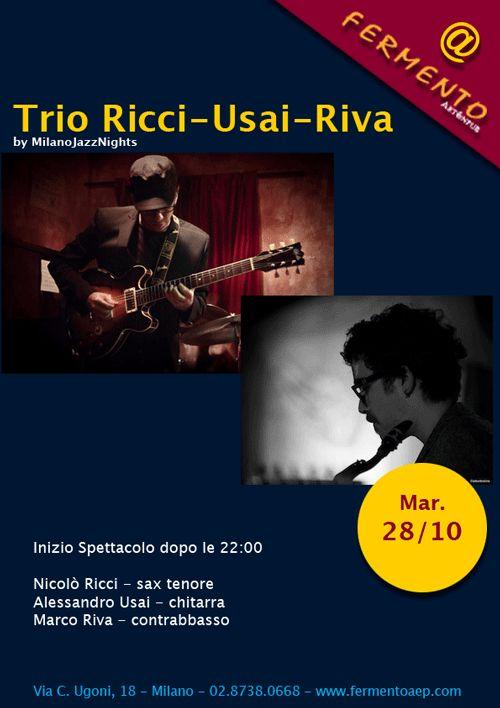 Ricci-Usai-Riva Jazz Trio, Martedì 28/10/14