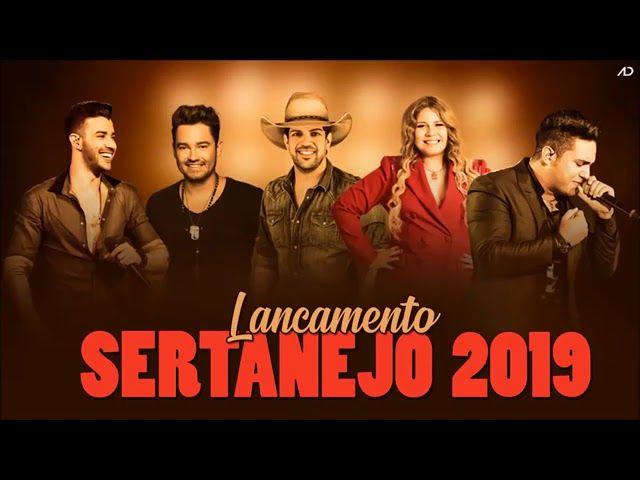 Lancamento Sertanejo 2019 So Musicas Novas Sertanejo Musicas