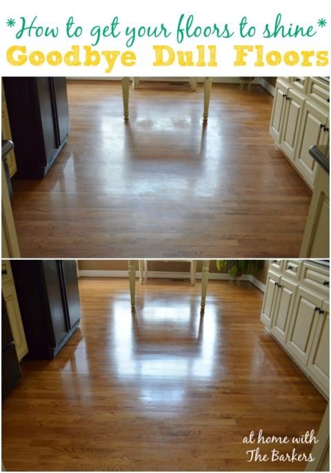 How to get your Floors to Shine / athomewiththebarkers.com