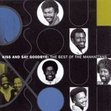 The Best of the Manhattans: Kiss and Say Goodbye [CD], 64662