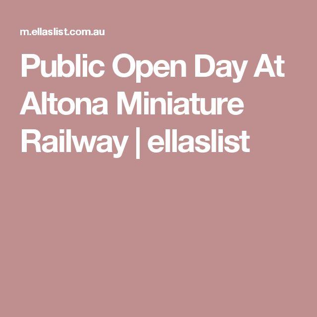 Public Open Day At Altona Miniature Railway | ellaslist