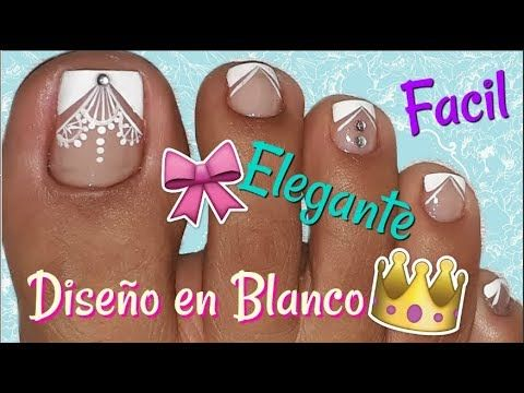♥Decoración de Uñas Pies Elegante/♥Chic Feet Nail Decoration - YouTube