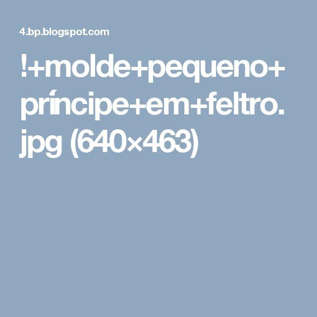 !+molde+pequeno+príncipe+em+feltro.jpg (640×463)