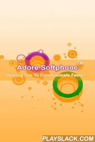 Adore Softphone  Android App - playslack.com , The Android SIP Client is the latest offering by AdoreSoftphone that makes entry into the android apps stores. This newly developed Android VoIP Mobile Dialer enables any Android based mobile phone to make VoIP call by using the internet connection. It is especially developed with keeping the requirements of VoIP service providers in mind that's why Android SIP Client can easily integrate itself with any of the SIP servers. Other new and advance…