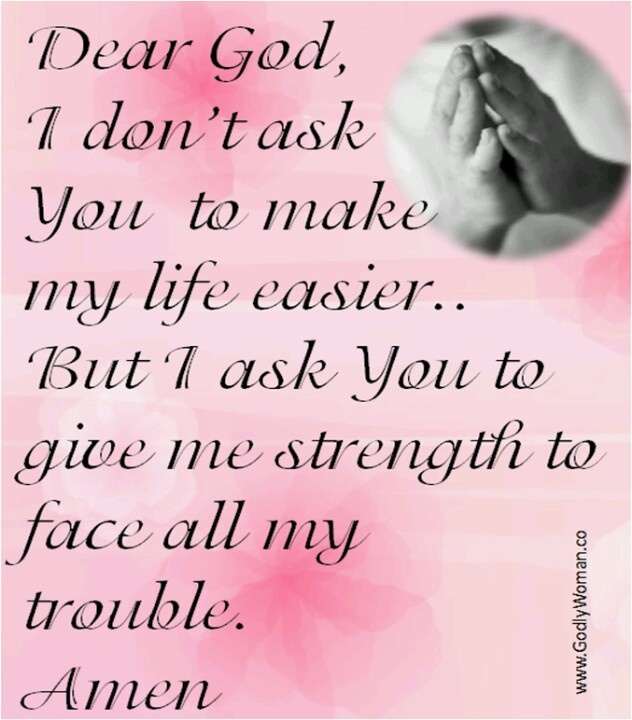 Give Me Strength Dear Lord Quotes