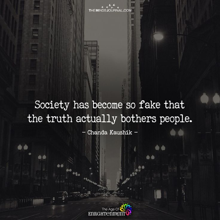 Society Has Become So Fake - https://themindsjournal.com/society-become-fake/