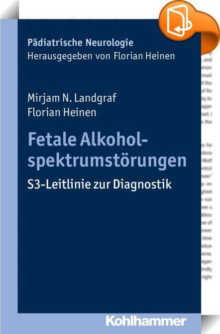 Fetale Alkoholspektrumstörungen    :  Etwa ein Drittel der Schwangeren trinkt Alkohol. Daraus kann eine toxische Gehirnschädigung beim ungeborenen Kind und somit eine Fetale Alkoholspektrumstörung (FASD) resultieren. Die Prävalenz wird auf 1 % aller Kinder geschätzt. Kinder mit FASD leiden unter vielfältigen Beeinträchtigungen in der Kognition, im Verhalten und in den Alltagsfertigkeiten. FASD persistiert lebenslang.  Die S3-Leitlinie liefert evidenz- und konsensbasierte, praktisch anw...