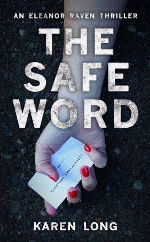The Safe Word: A dark, gripping serial killer thriller wi... https://www.amazon.co.uk/dp/B00HUULWRI/ref=cm_sw_r_pi_dp_x_zVOxzbSHR573X