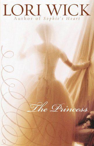 The Princess by Lori Wick <3
