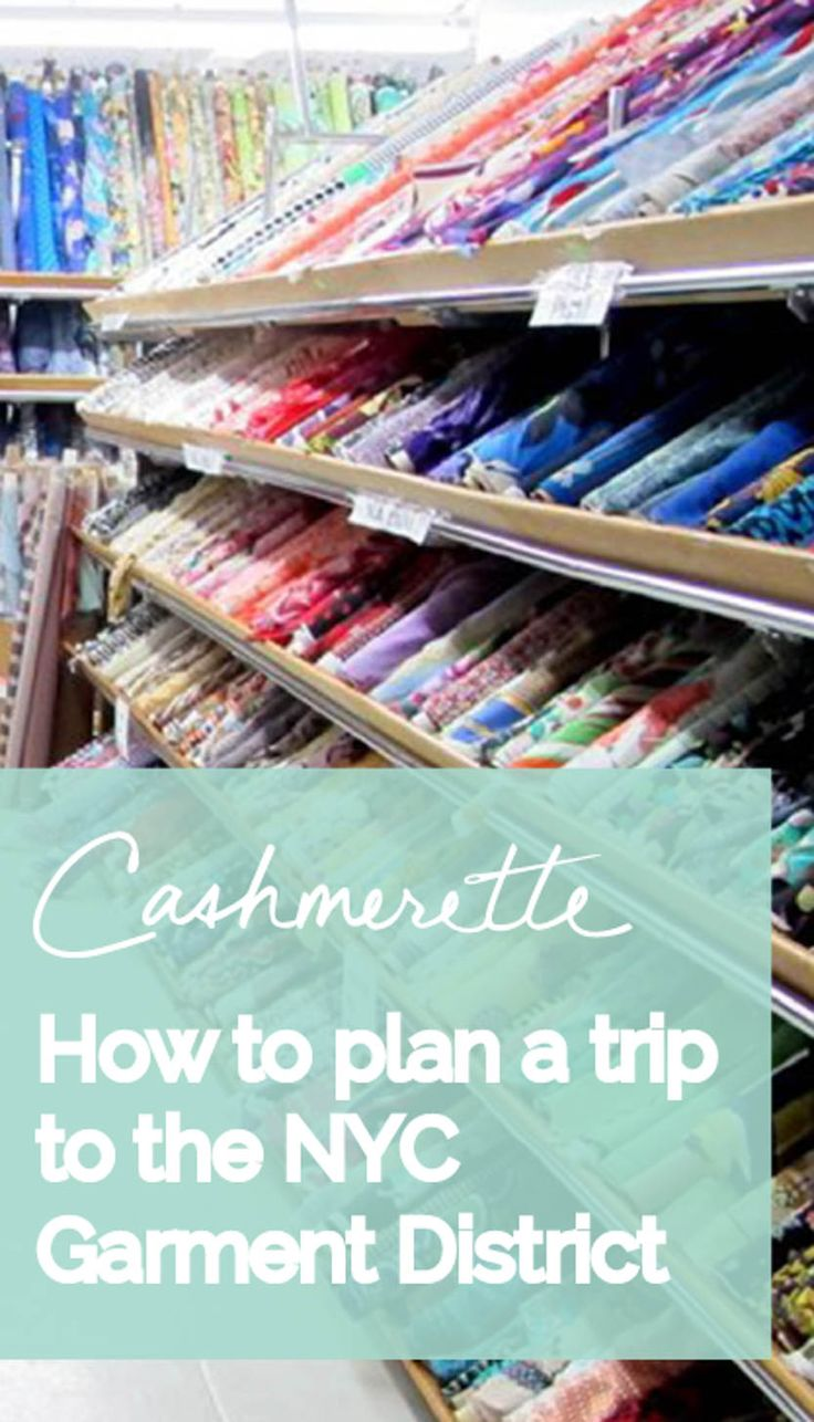 How to plan a trip to the nyc garment district