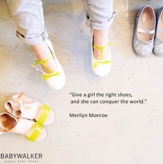 """Give a girl the right shoes, and she can conquer the world."" M. Monroe  #babywalker #shoes #kidsshoes #babyshoes #FASHION #babyfashion www.babywalker.gr"