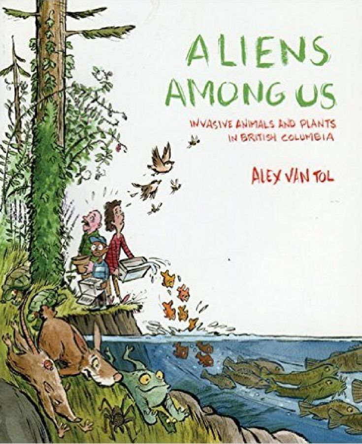 Aliens Among Us! Would you be surprised if you came face to face with a Drumming Katydid, Red-eared Slider or Brown Bullhead? Would you know what to do if #Dalmatian Toadflax or Giant Hogweed landed in your neighbourhood? Alex Van Tol can help. In #Aliens Among Us, she identifies more than 50 species of #animals and #plants that have invaded #BritishColumbia.
