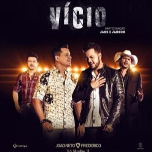 João Neto e Frederico Part. Jads e Jadson – Vício (2016)  #Country #Music  Join us and SUBMIT your Music  https://playthemove.com/SignUp