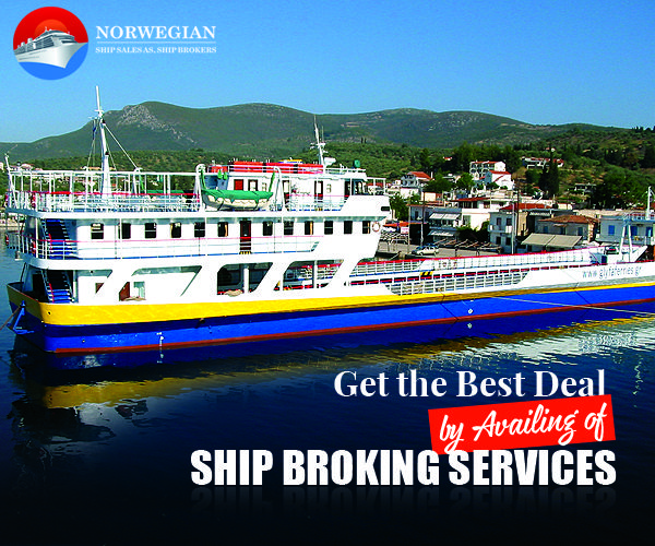 Get the Best Deal by Availing of Ship Broking Services