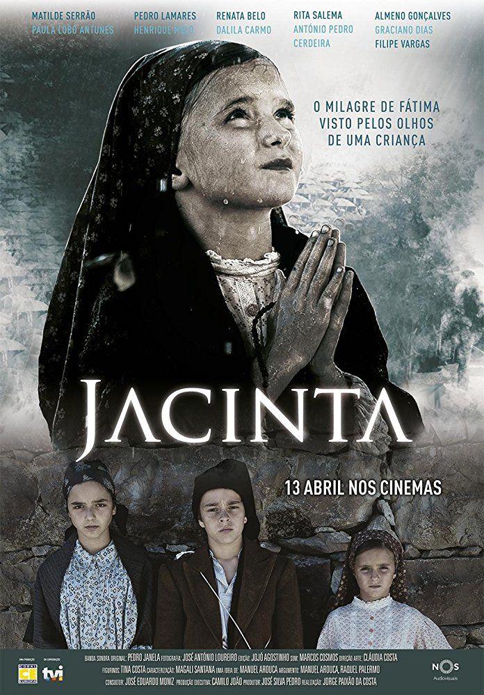 Jacinta 2017 Com Imagens Cinema Filmes Milagre De Fatima