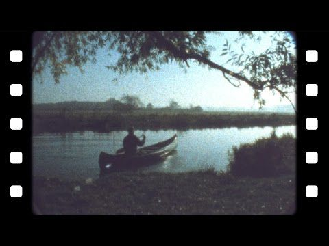 Canoe Trip | Filmed on a Super 8 Camera - YouTube