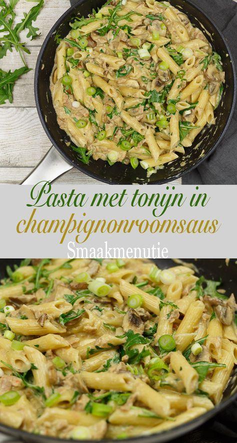 Pasta met tonijn in champignonroomsaus – kesha