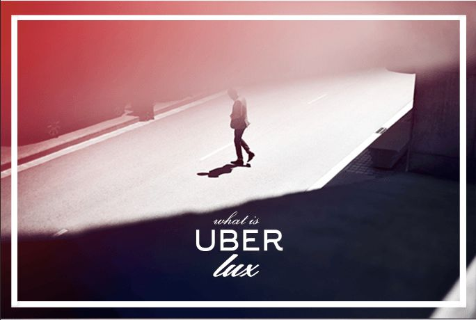 What is Uber LUX?