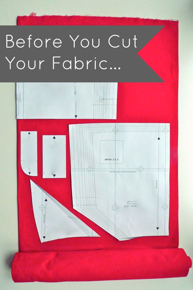 Before You Cut Your Fabric… Sewing tips for beginners. Preshrink all washable …