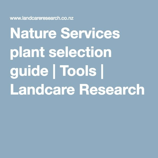 Plant selection guide from Landcare Research