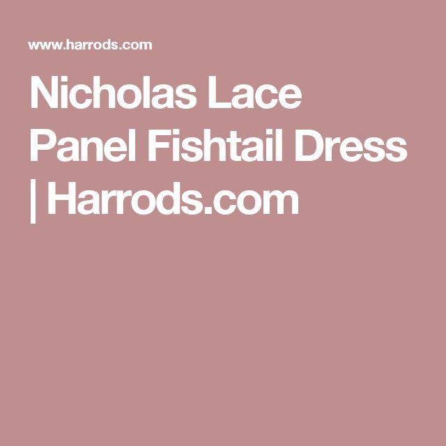 Nicholas Lace Panel Fishtail Dress | Harrods.com