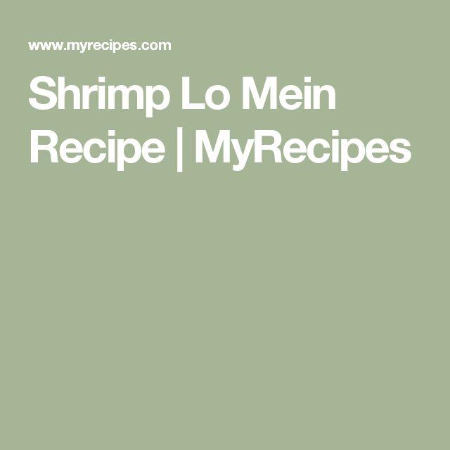 Shrimp Lo Mein Recipe   MyRecipes