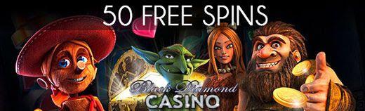 Black Diamond Online Casino – 50 No Deposit Free Spins