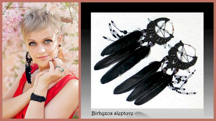 Earrings-dreams catchers and one of my beautyful models :)