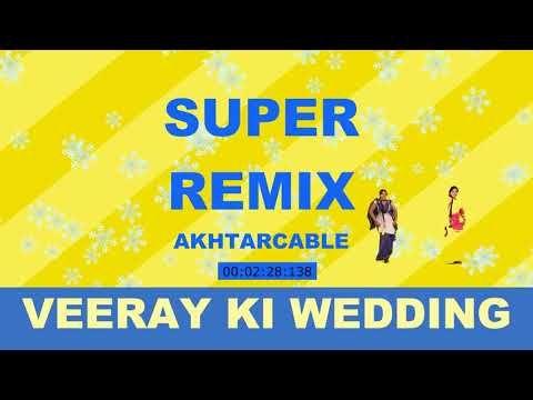 Veerey Ki Wedding Tittle Track ( REMIX ) Baraat Song REMIX 2018