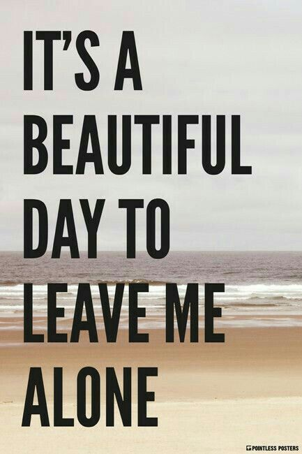 There are days...i just need 100% me time..keepin the crazy all to myself...