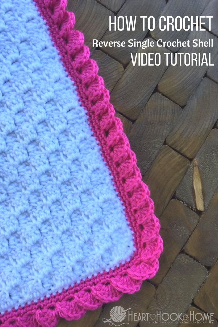 How to Crochet: Reverse Shell Crochet Border using Single Crochet http://hearthookhome.com/crochet-border-reverse-shell-using-single-crochet/?utm_campaign=coschedule&utm_source=pinterest&utm_medium=Ashlea%20K%20-%20Heart%2C%20Hook%2C%20Home&utm_content=How%20to%20Crochet%3A%20Reverse%20Shell%20Crochet%20Border%20using%20Single%20Crochet