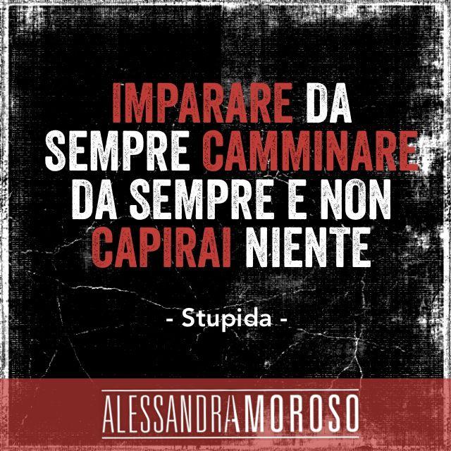 #Stupida #AlessandraAmoroso