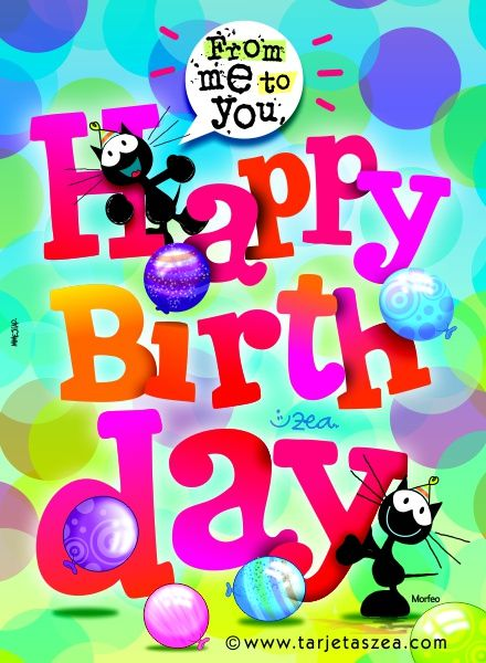 From me to you, Happy Birthday                                                                                                                                                                                 More
