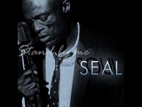 Stand by me - Seal (lyrics) - YouTube