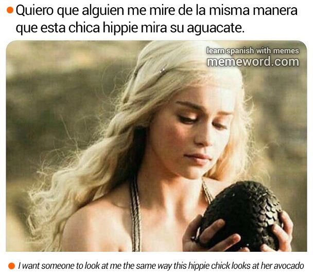 Quiero Que Alguien Me Mire De La Misma Manera Learning Spanish Memes Spanish Memes