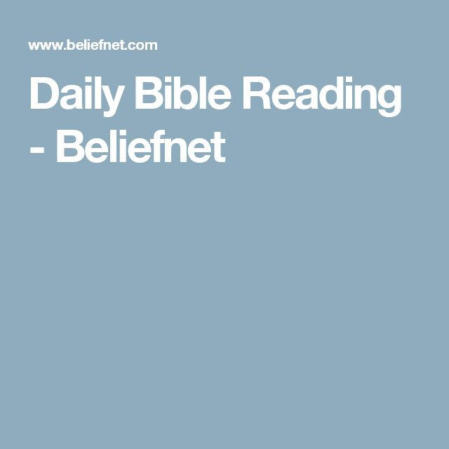 Daily Bible Reading - Beliefnet